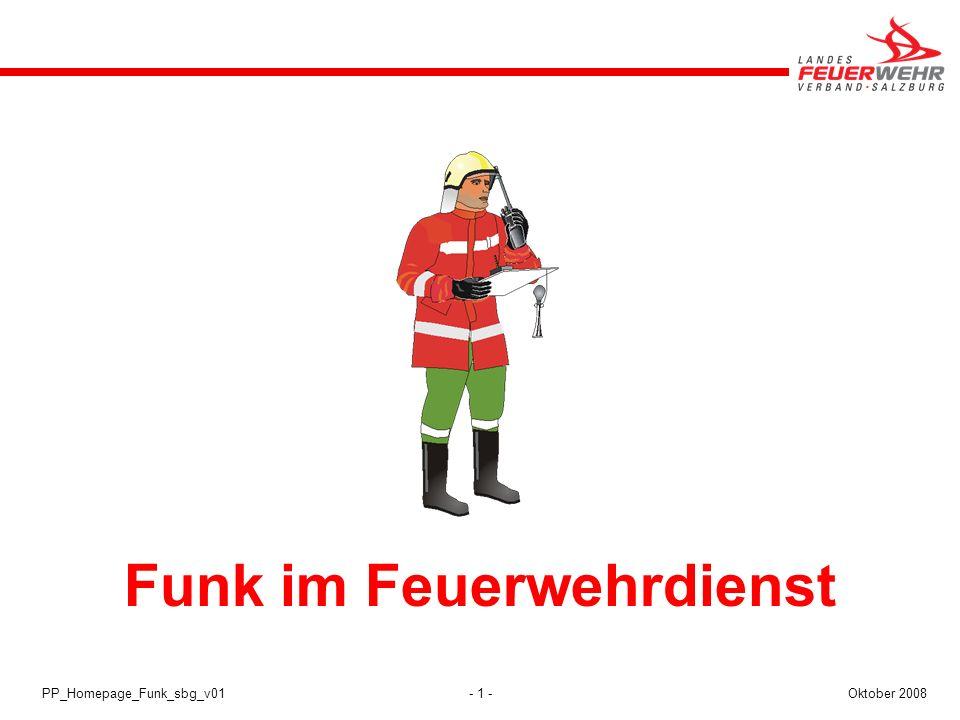 - 1 -Oktober 2008PP_Homepage_Funk_sbg_v01 Funk im Feuerwehrdienst