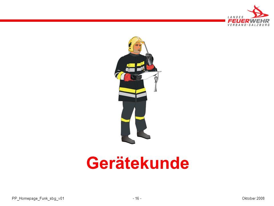 - 16 -Oktober 2008PP_Homepage_Funk_sbg_v01 Gerätekunde