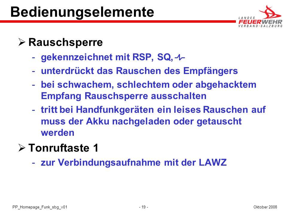 - 19 -Oktober 2008PP_Homepage_Funk_sbg_v01 Bedienungselemente Rauschsperre gekennzeichnet mit RSP, SQ, unterdrückt das Rauschen des Empfängers bei
