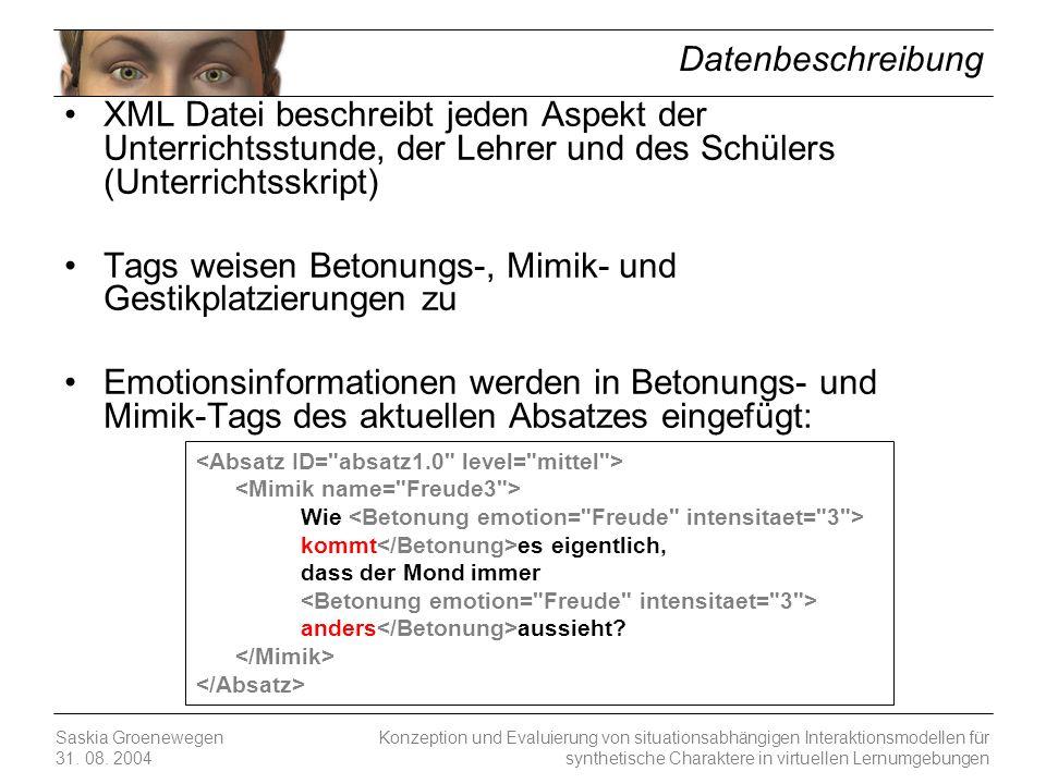 Konzeption und Evaluierung von situationsabhängigen Interaktionsmodellen für synthetische Charaktere in virtuellen Lernumgebungen Saskia Groenewegen 3