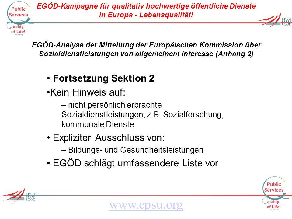 EGÖD-Kampagne für qualitativ hochwertige öffentliche Dienste in Europa - Lebensqualität! www.epsu.org EGÖD-Analyse der Mitteilung der Europäischen Kom