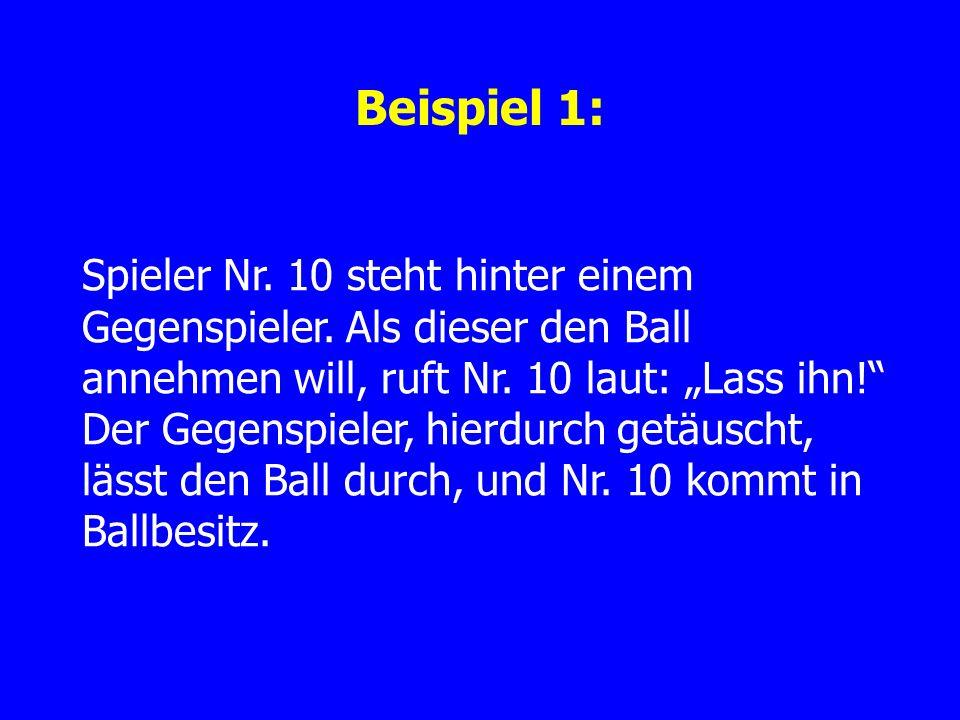 Beispiel 1: Spieler Nr. 10 steht hinter einem Gegenspieler.