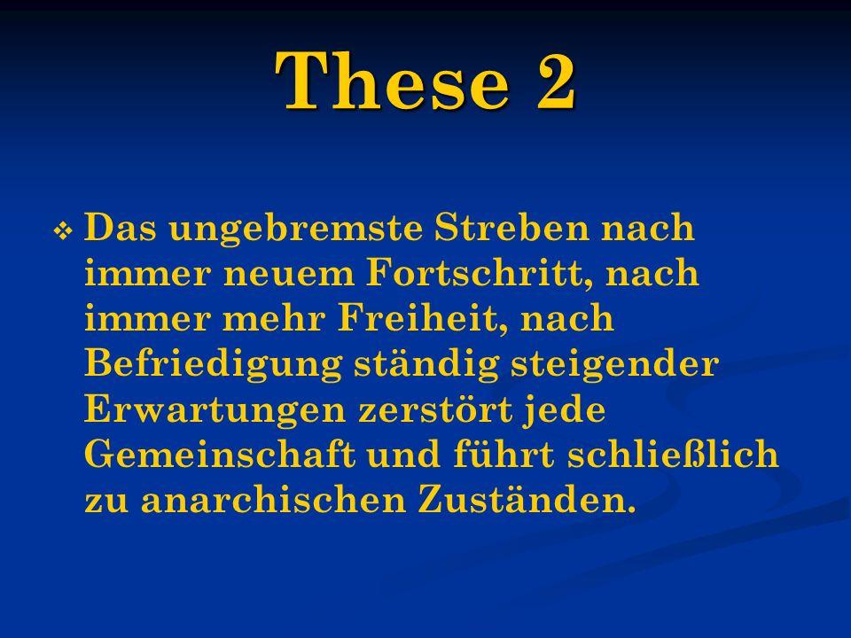 These 3 Die wichtigste Forderung an den einzelnen und an die Gesellschaft heißt Maßhalten (Röpke – PM)