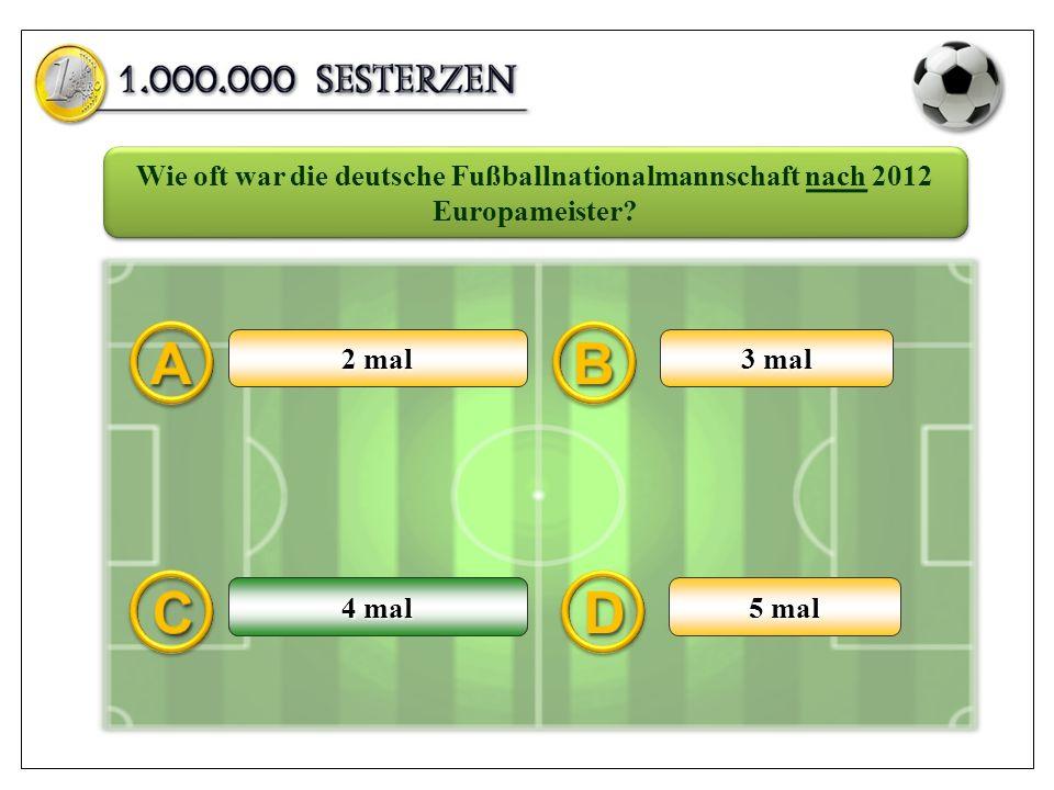2 mal 3 mal 5 mal 4 mal Wie oft war die deutsche Fußballnationalmannschaft nach 2012 Europameister? 4 mal