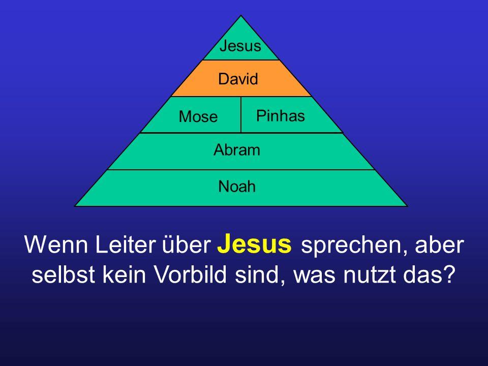 Wenn Leiter über Jesus sprechen, aber selbst kein Vorbild sind, was nutzt das.