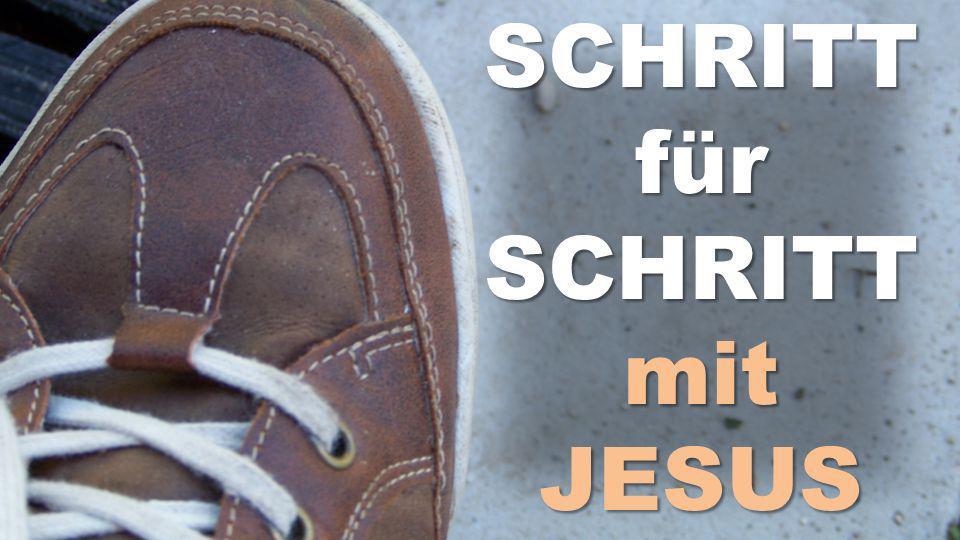 SCHRITT für SCHRITT mitJESUS