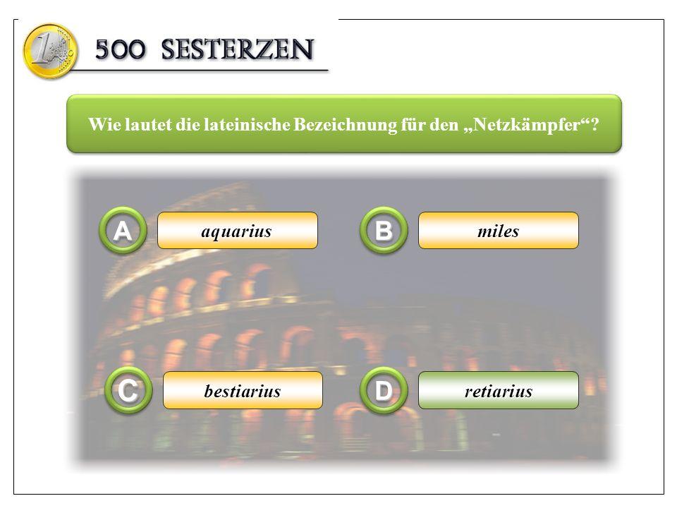 Nero AA CC BB DD Titus MajestixAugustus Unter welchem Kaiser wurde das Kolosseum im Jahr 80 n.