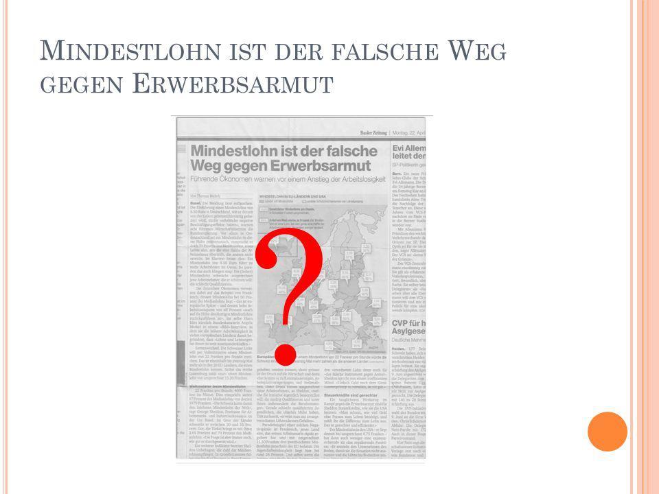 M INDESTLOHN IST DER FALSCHE W EG GEGEN E RWERBSARMUT ?