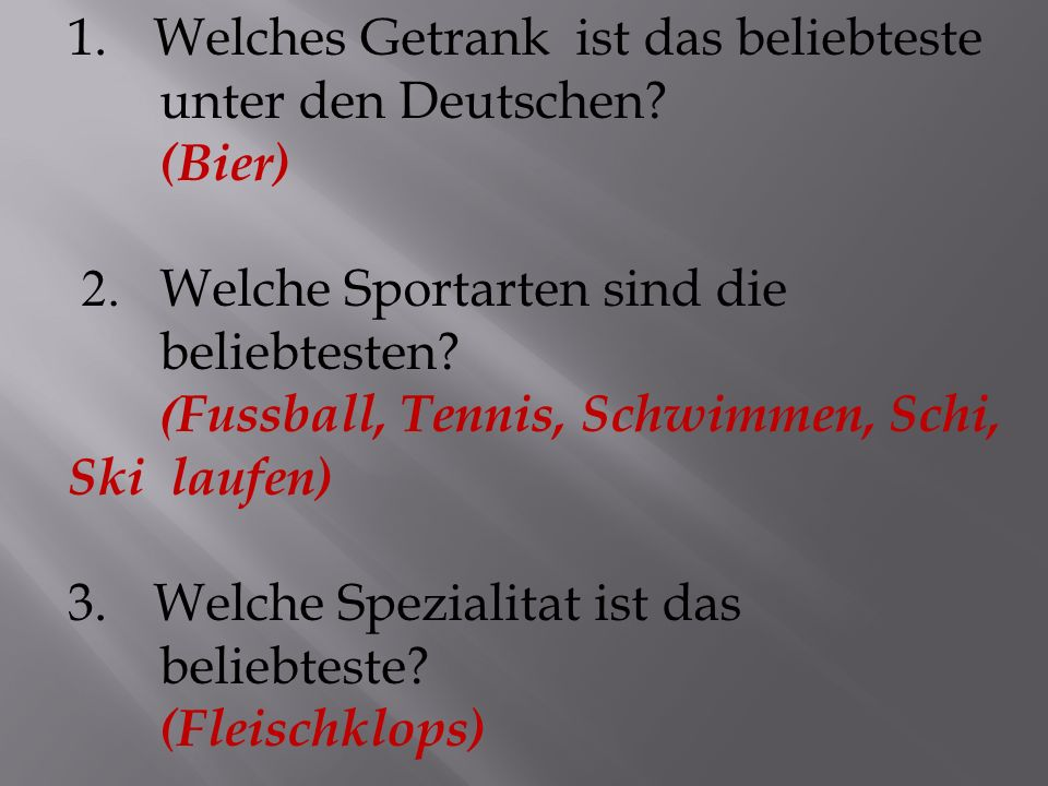 4.Welche deutsche Noten sind traditionell.(1 2 3 4 5 6) 5.