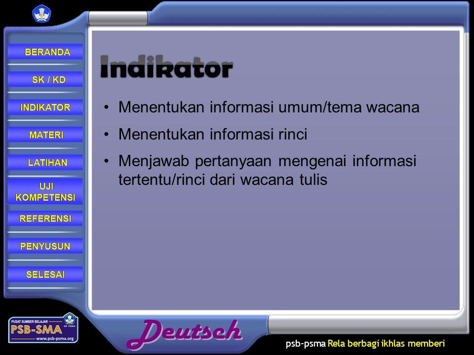psb-psma Rela berbagi ikhlas memberi Menentukan informasi umum/tema wacana Menentukan informasi rinci Menjawab pertanyaan mengenai informasi tertentu/