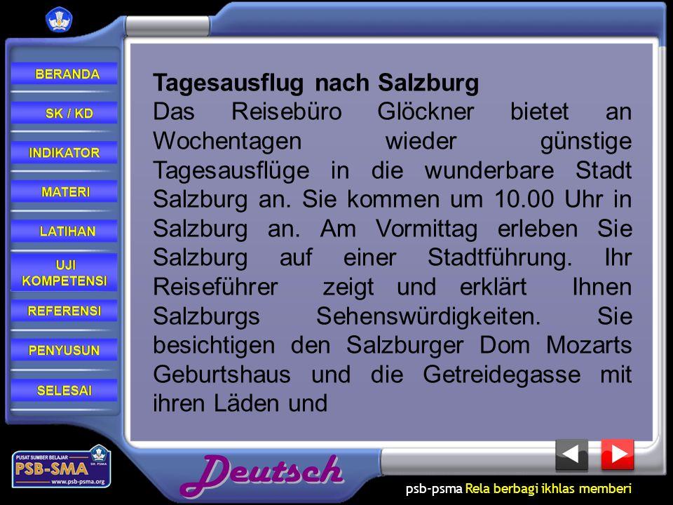 psb-psma Rela berbagi ikhlas memberi Tagesausflug nach Salzburg Das Reisebüro Glöckner bietet an Wochentagen wieder günstige Tagesausflüge in die wund