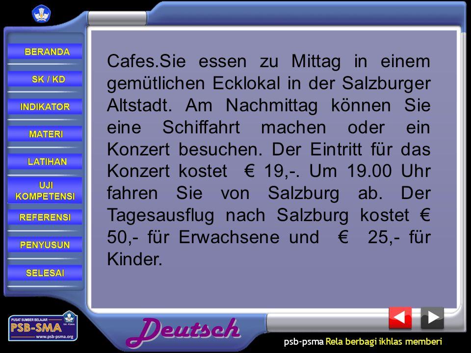 psb-psma Rela berbagi ikhlas memberi Cafes.Sie essen zu Mittag in einem gemütlichen Ecklokal in der Salzburger Altstadt. Am Nachmittag können Sie eine