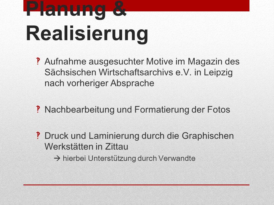 Planung & Realisierung Aufnahme ausgesuchter Motive im Magazin des Sächsischen Wirtschaftsarchivs e.V. in Leipzig nach vorheriger Absprache Nachbearbe