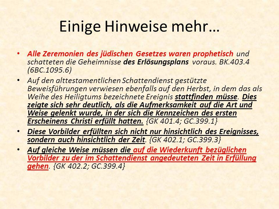 Einige Hinweise mehr… Alle Zeremonien des jüdischen Gesetzes waren prophetisch und schatteten die Geheimnisse des Erlösungsplans voraus. BK.403.4 (6BC
