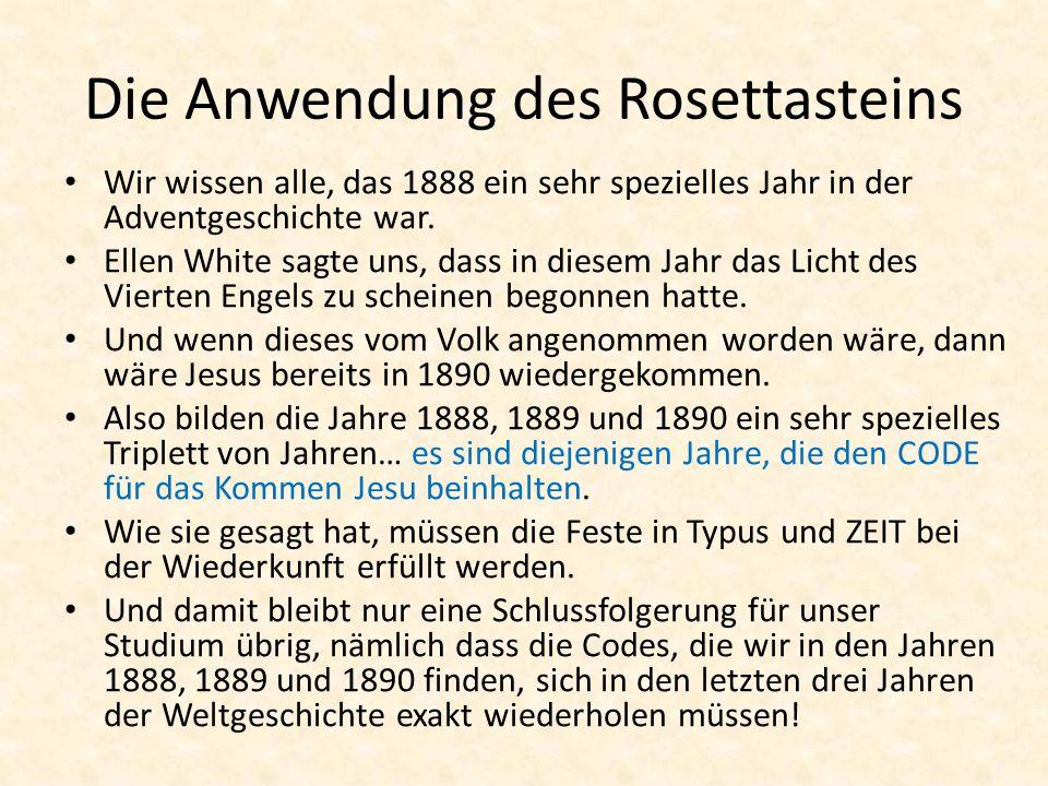 Die Anwendung des Rosettasteins Wir wissen alle, das 1888 ein sehr spezielles Jahr in der Adventgeschichte war. Ellen White sagte uns, dass in diesem