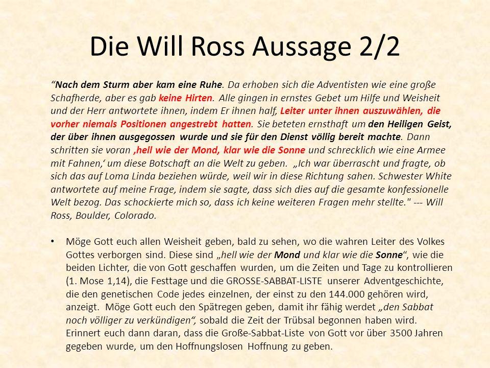 Die Will Ross Aussage 2/2 Nach dem Sturm aber kam eine Ruhe.