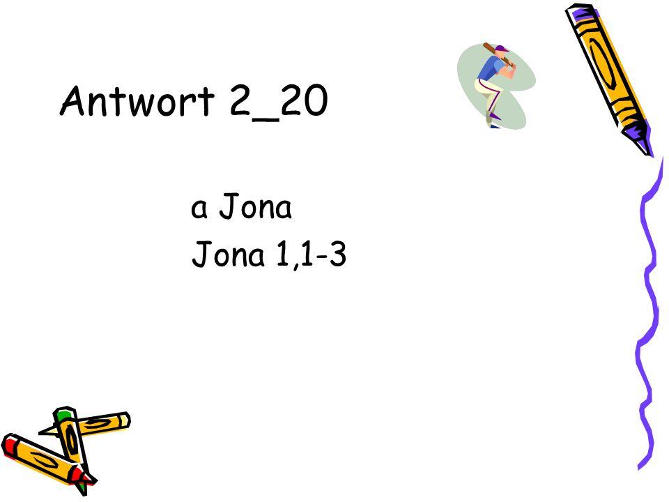 Antwort 2_20 a Jona Jona 1,1-3