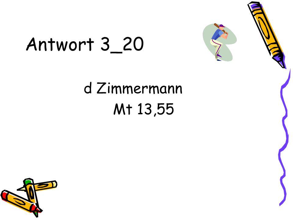 Antwort 3_20 d Zimmermann Mt 13,55