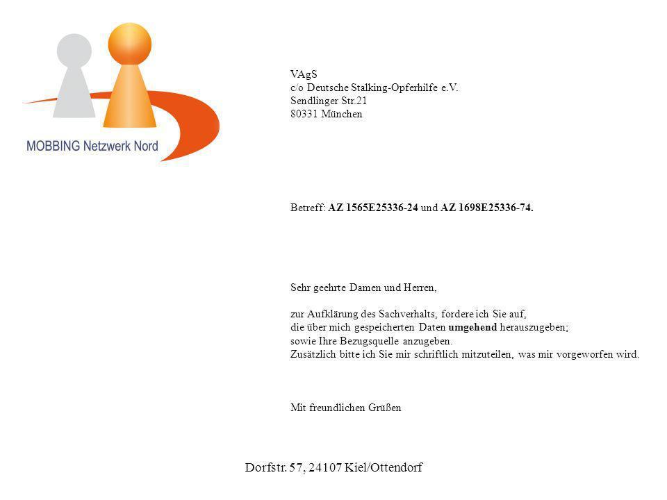 Dorfstr. 57, 24107 Kiel/Ottendorf VAgS c/o Deutsche Stalking-Opferhilfe e.V.