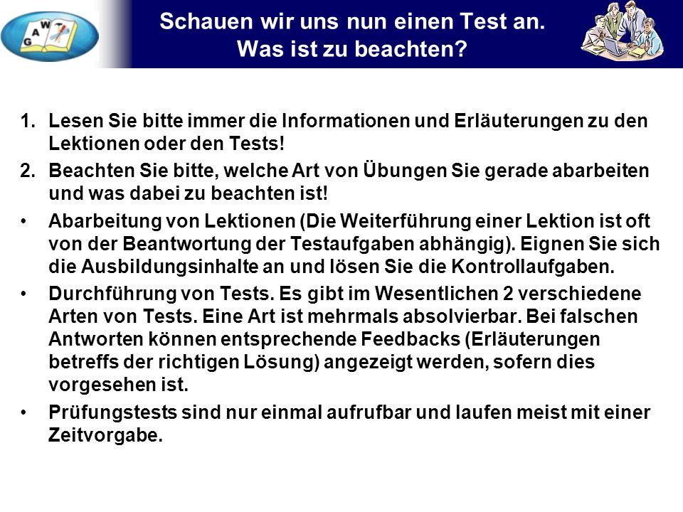 7 1.Lesen Sie bitte immer die Informationen und Erläuterungen zu den Lektionen oder den Tests.