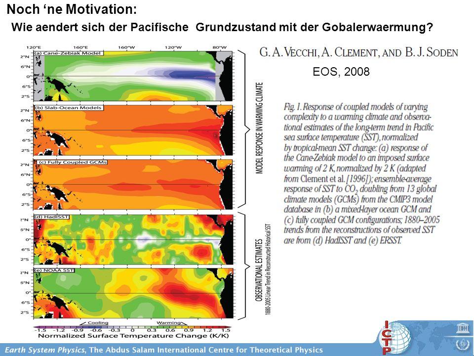 Noch ne Motivation: EOS, 2008 Wie aendert sich der Pacifische Grundzustand mit der Gobalerwaermung?