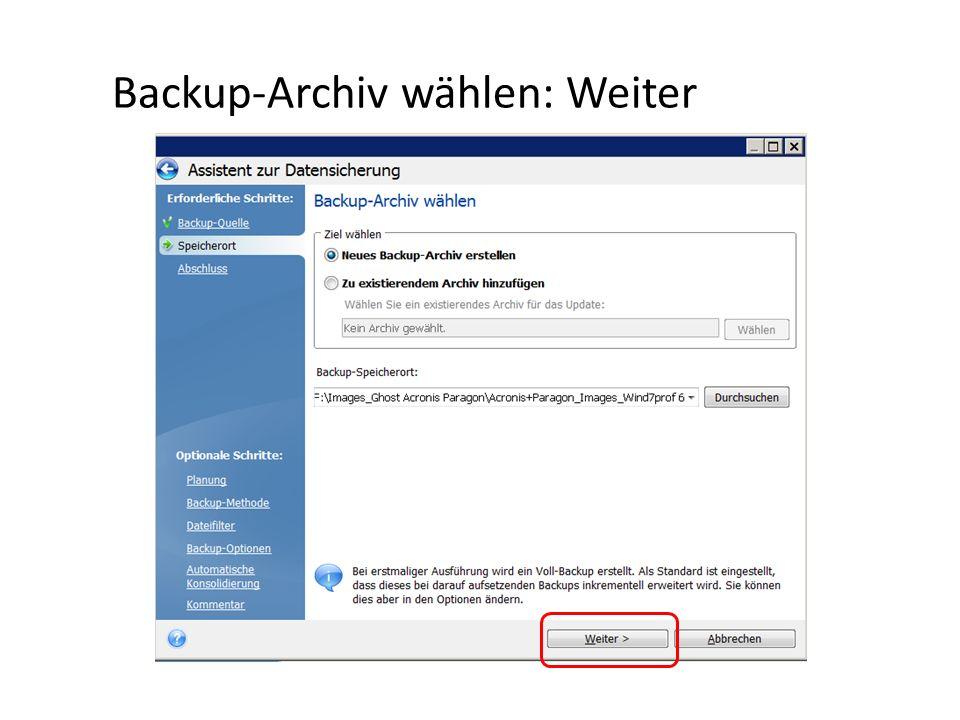 Backup-Archiv wählen: Weiter