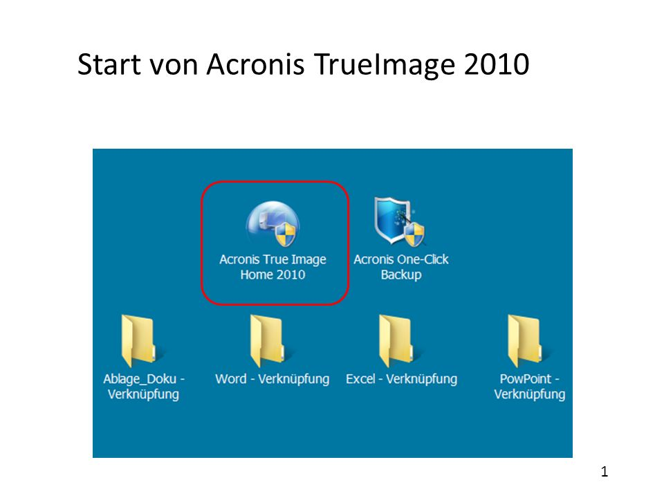 Start von Acronis TrueImage 2010 1