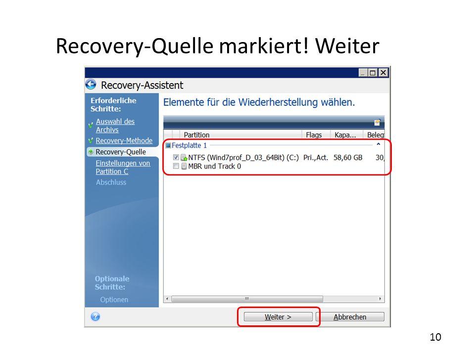 Recovery-Quelle markiert! Weiter 10
