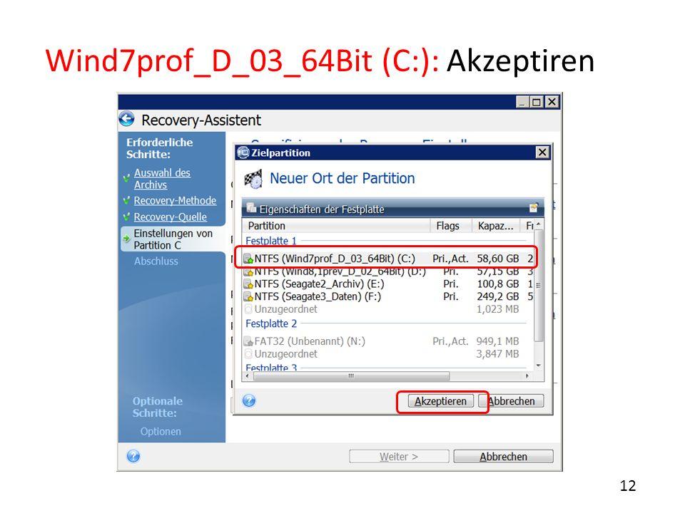 Wind7prof_D_03_64Bit (C:): Akzeptiren 12