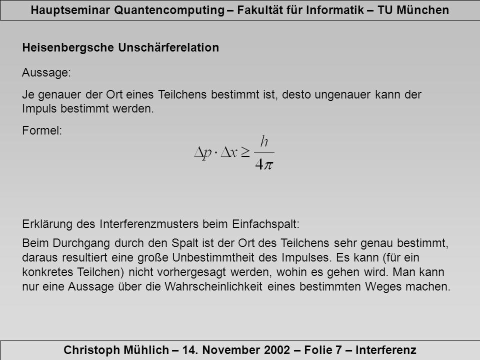 Qubits Hauptseminar Quantencomputing – Fakultät für Informatik – TU München Christoph Mühlich – 14.