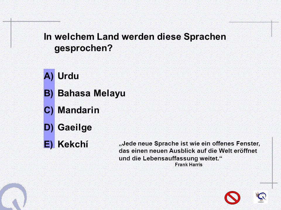 In welchem Land werden diese Sprachen gesprochen.