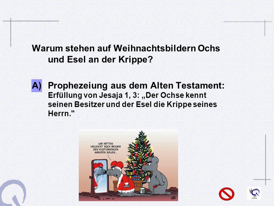 Warum stehen auf Weihnachtsbildern Ochs und Esel an der Krippe.