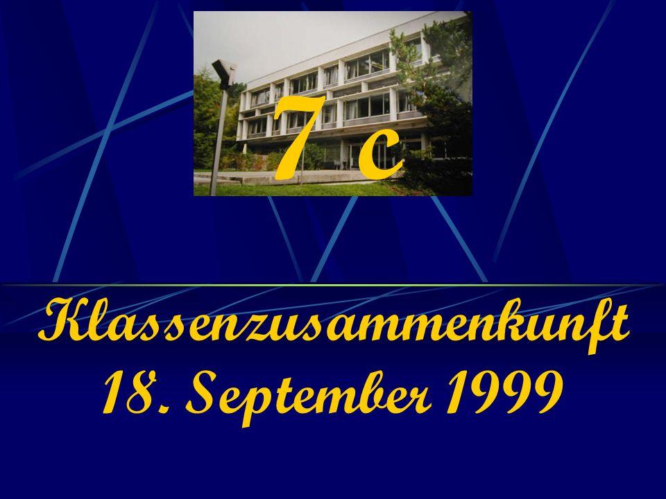 7 c Klassenzusammenkunft 18. September 1999