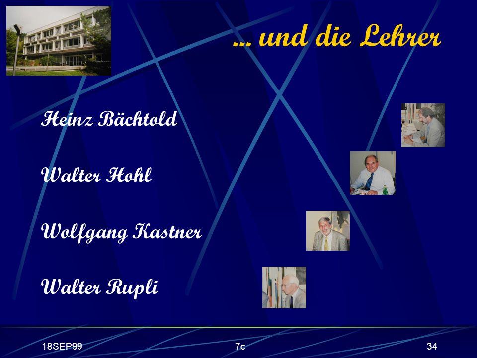 18SEP997c34... und die Lehrer Heinz Bächtold Walter Hohl Wolfgang Kastner Walter Rupli