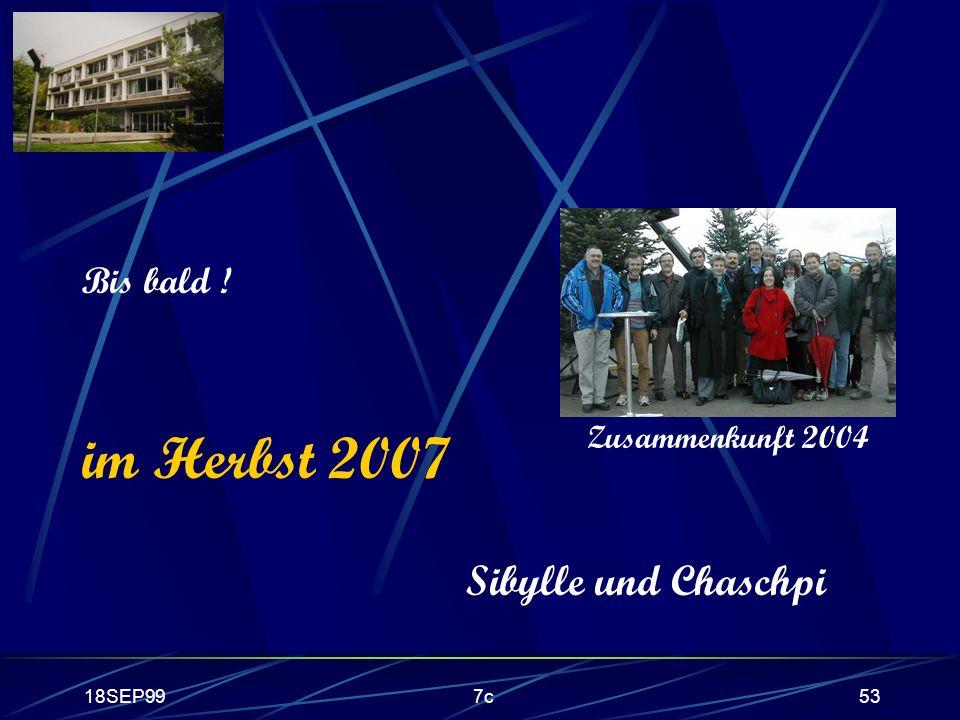 18SEP997c53 Bis bald ! im Herbst 2007 Sibylle und Chaschpi Zusammenkunft 2004