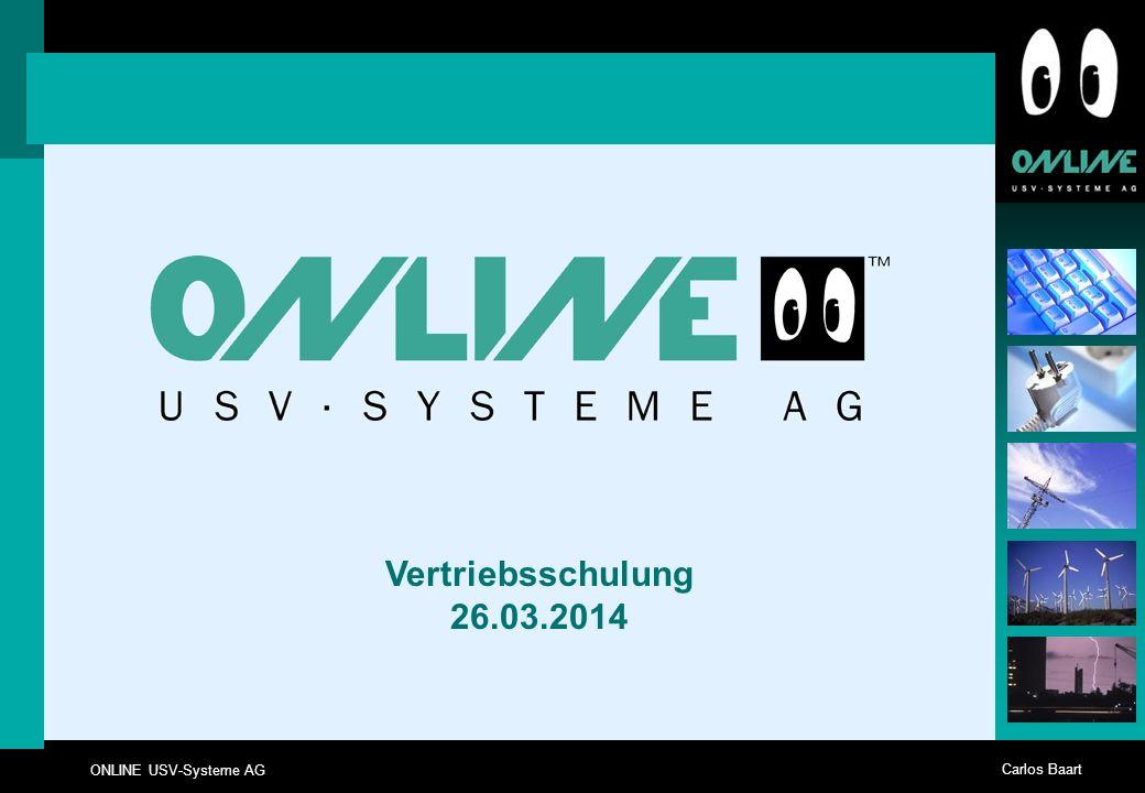 ONLINE USV-Systeme AG Carlos Baart Vertriebsschulung 26.03.2014