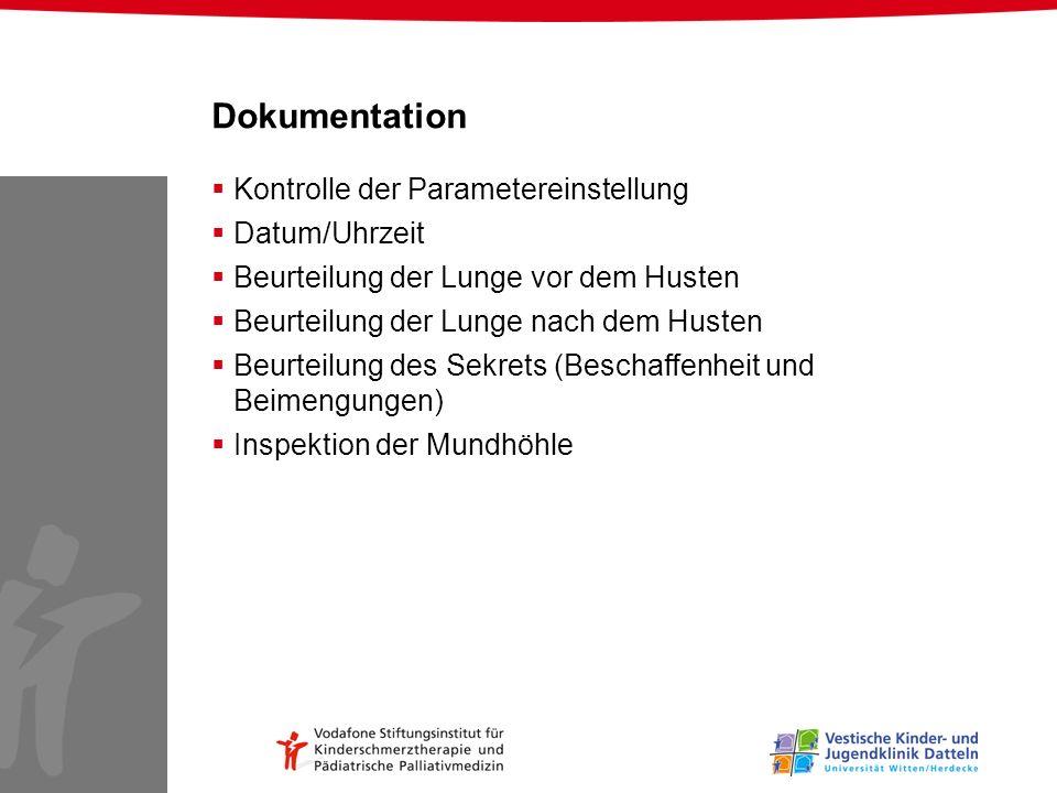 Kontrolle der Parametereinstellung Datum/Uhrzeit Beurteilung der Lunge vor dem Husten Beurteilung der Lunge nach dem Husten Beurteilung des Sekrets (B