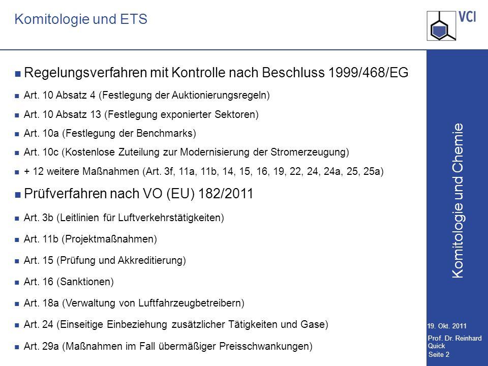 Komitologie und Chemie Seite 2 19.Okt. 2011 Prof.