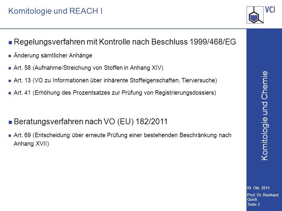 Komitologie und Chemie Seite 3 19.Okt. 2011 Prof.