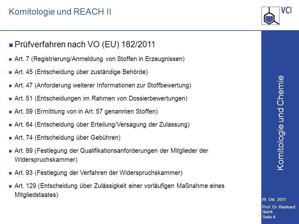 Komitologie und Chemie Seite 4 19.Okt. 2011 Prof.