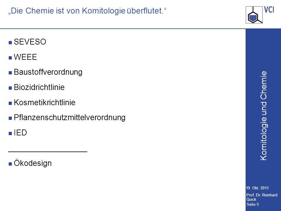 Komitologie und Chemie Seite 5 19.Okt. 2011 Prof.