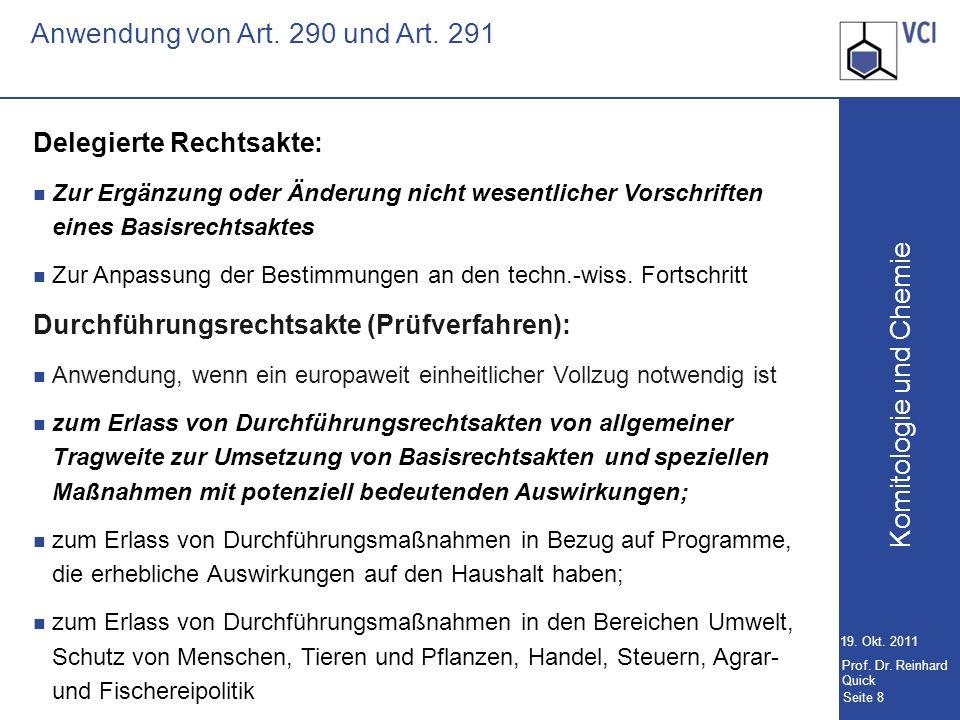 Komitologie und Chemie Seite 8 19.Okt. 2011 Prof.