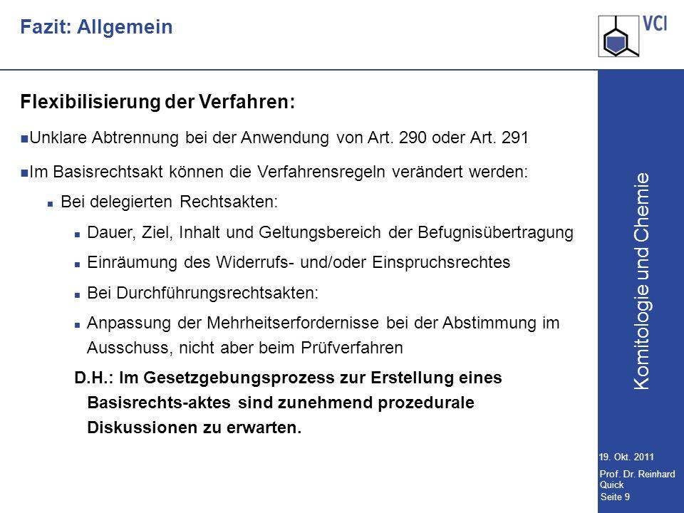 Komitologie und Chemie Seite 9 19.Okt. 2011 Prof.