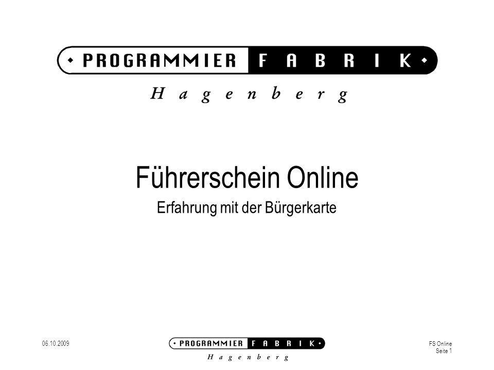 06.10.2009FS Online Seite 1 Führerschein Online Erfahrung mit der Bürgerkarte