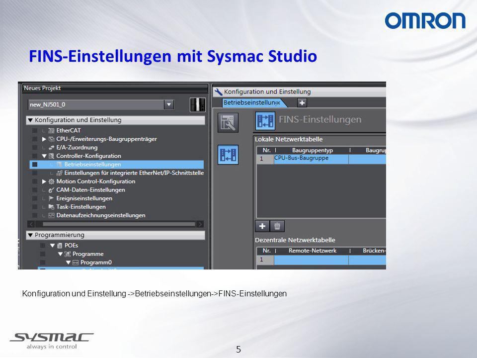 5 FINS-Einstellungen mit Sysmac Studio Konfiguration und Einstellung ->Betriebseinstellungen->FINS-Einstellungen