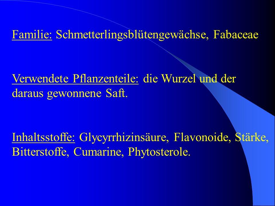 Familie: Schmetterlingsblütengewächse, Fabaceae Verwendete Pflanzenteile: die Wurzel und der daraus gewonnene Saft. Inhaltsstoffe: Glycyrrhizinsäure,