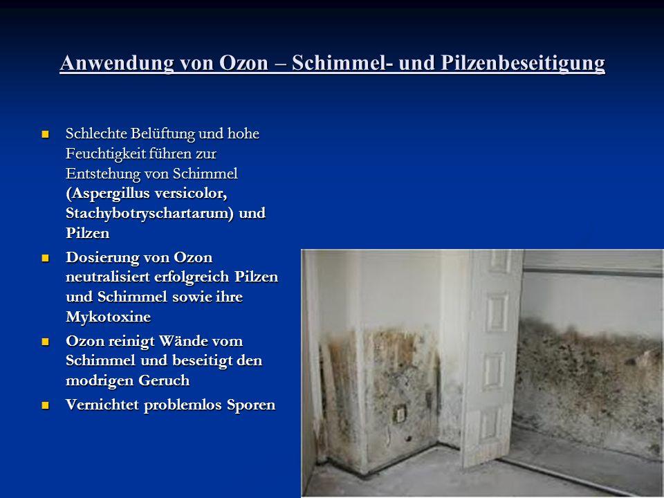 Anwendung von Ozon - Vernichtung von Bakterien und Viren Sie werden schon in Spurenmengen von Ozon getötet Sie werden schon in Spurenmengen von Ozon getötet Ozonanwendung vernichtet Endosporen von Bacillusanthracis (Milzbrand) Ozonanwendung vernichtet Endosporen von Bacillusanthracis (Milzbrand) Ozon beugt vorzeitigem Verderben von Nahrungsmitteln vor (Fäulnis) Ozon beugt vorzeitigem Verderben von Nahrungsmitteln vor (Fäulnis)