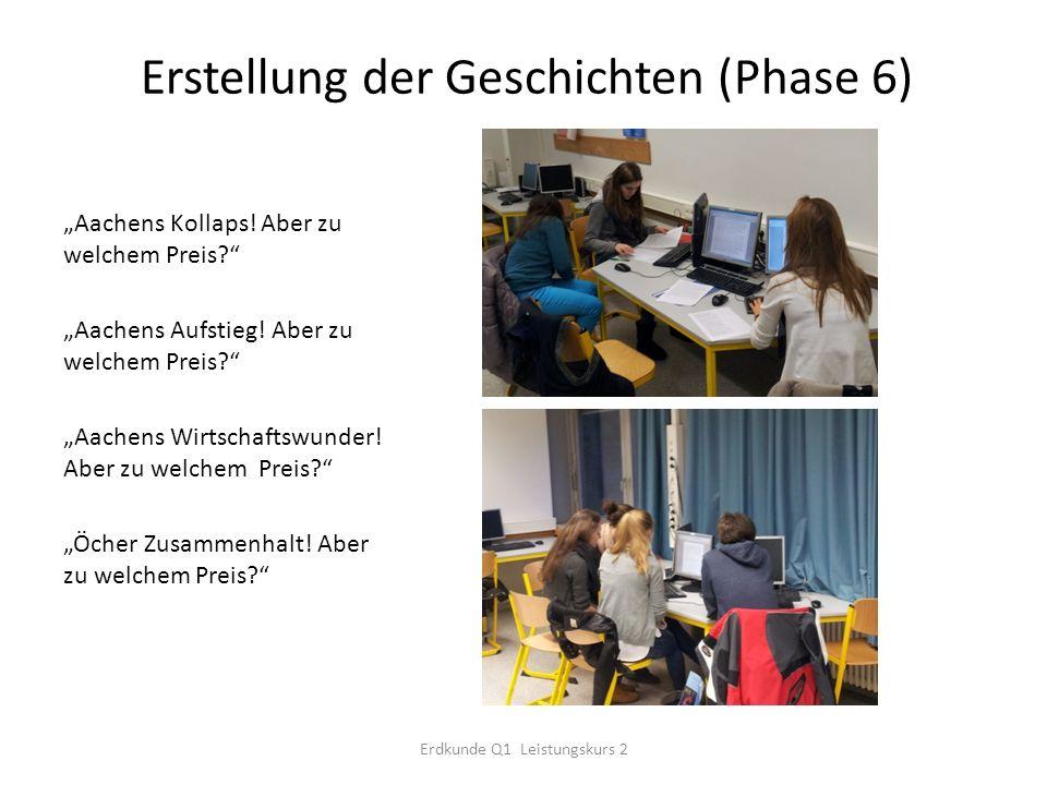 Erstellung der Geschichten (Phase 6) Aachens Kollaps.