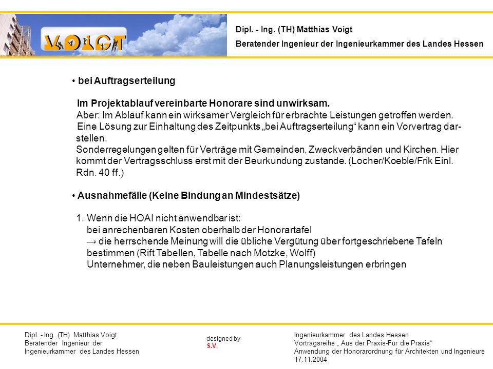 designed by S.V.bei Auftragserteilung Im Projektablauf vereinbarte Honorare sind unwirksam.