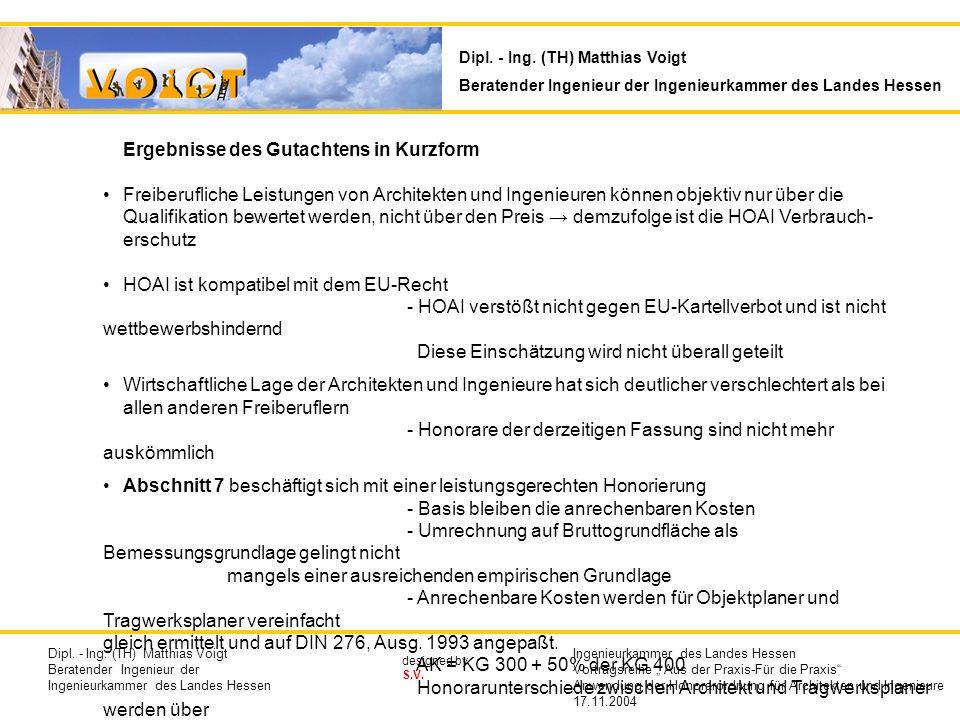 designed by S.V. Ergebnisse des Gutachtens in Kurzform Freiberufliche Leistungen von Architekten und Ingenieuren können objektiv nur über die Qualifik
